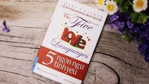 5 ngôn ngữ tình yêu, thấu hiểu để yêu thương